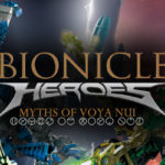 Affiche Bionicle Heroes Myths of Voya Nui